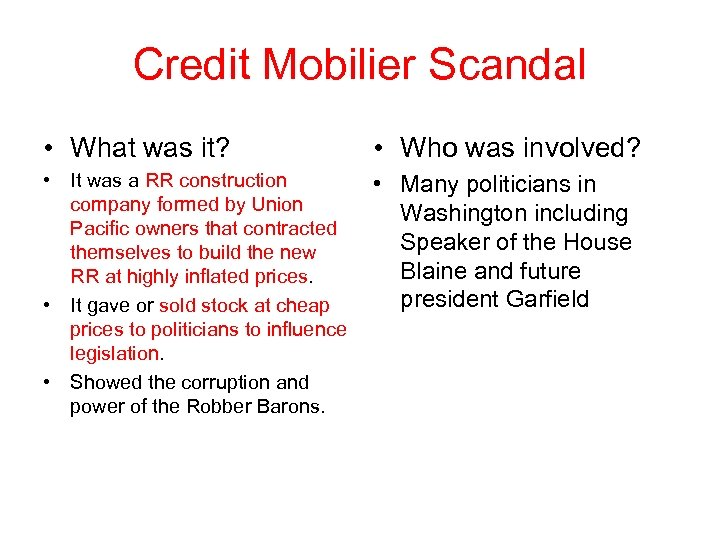Credit Mobilier Scandal • What was it? • Who was involved? • It was