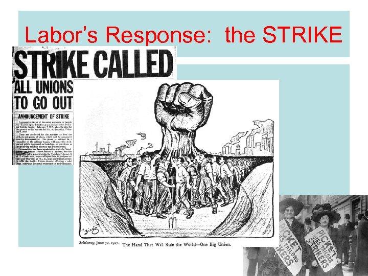 Labor's Response: the STRIKE