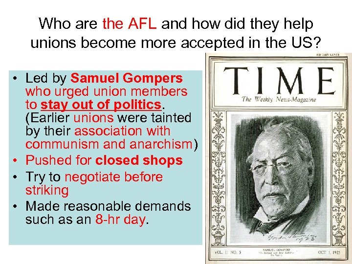 Who are the AFL and how did they help unions become more accepted in
