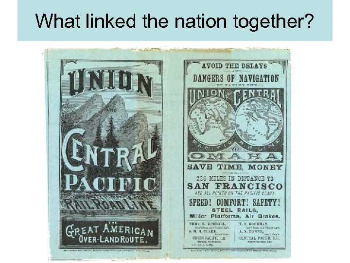What linked the nation together?