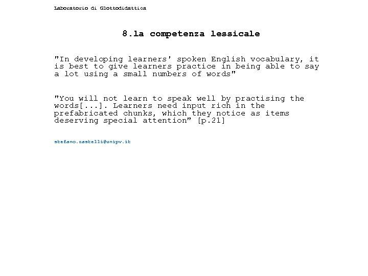 Laboratorio di Glottodidattica 8. la competenza lessicale