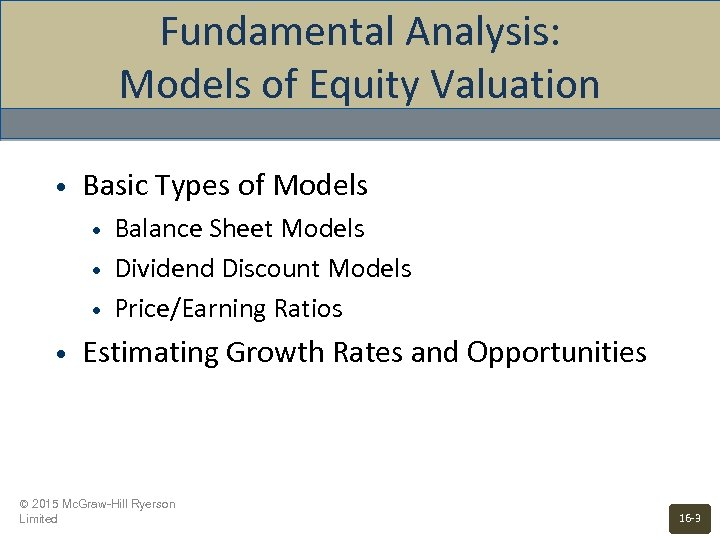 Fundamental Analysis: Models of Equity Valuation • Basic Types of Models • • Balance