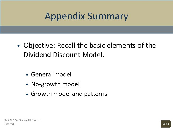 Appendix Summary • Objective: Recall the basic elements of the Dividend Discount Model. •