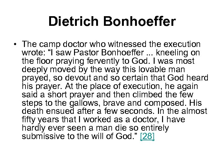 """Dietrich Bonhoeffer • The camp doctor who witnessed the execution wrote: """"I saw Pastor"""