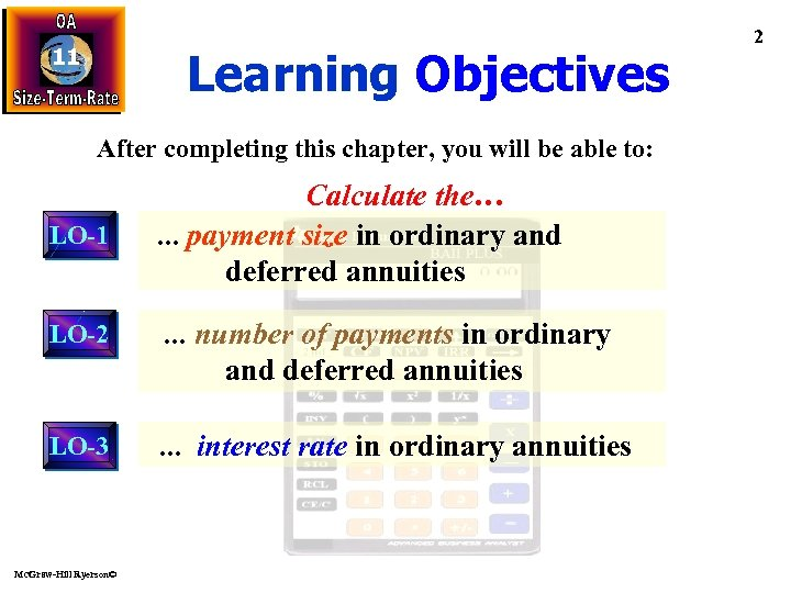 Learning Objectives 11 After completing this chapter, you will be able to: LO-1 Calculate