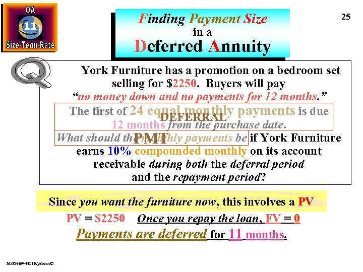 Finding Payment Size 11 in a Deferred Annuity York Furniture has a promotion on