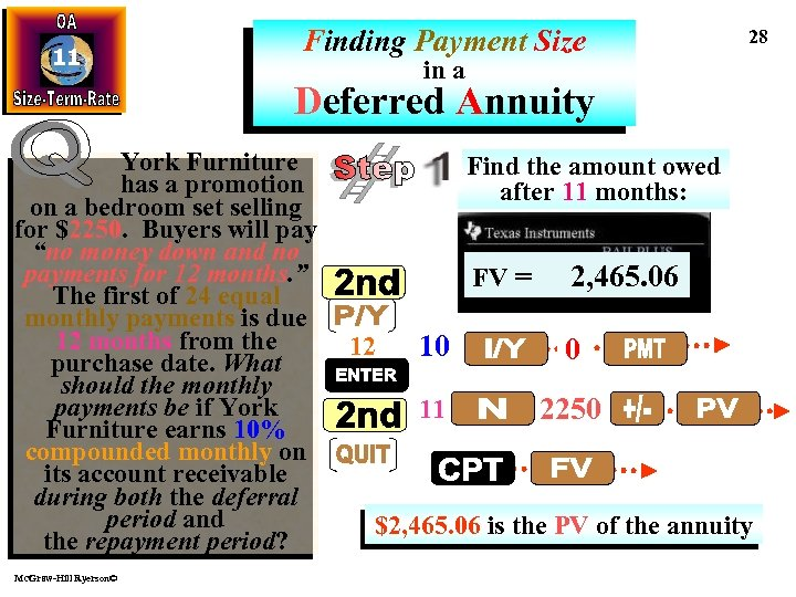 11 Finding Payment Size 28 in a Deferred Annuity York Furniture has a promotion