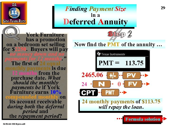 11 Finding Payment Size 29 in a Deferred Annuity York Furniture has a promotion