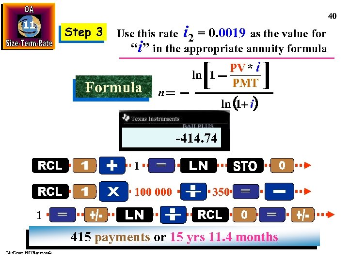 40 11 Step 3 Use this rate i 2 = 0. 0019 as the