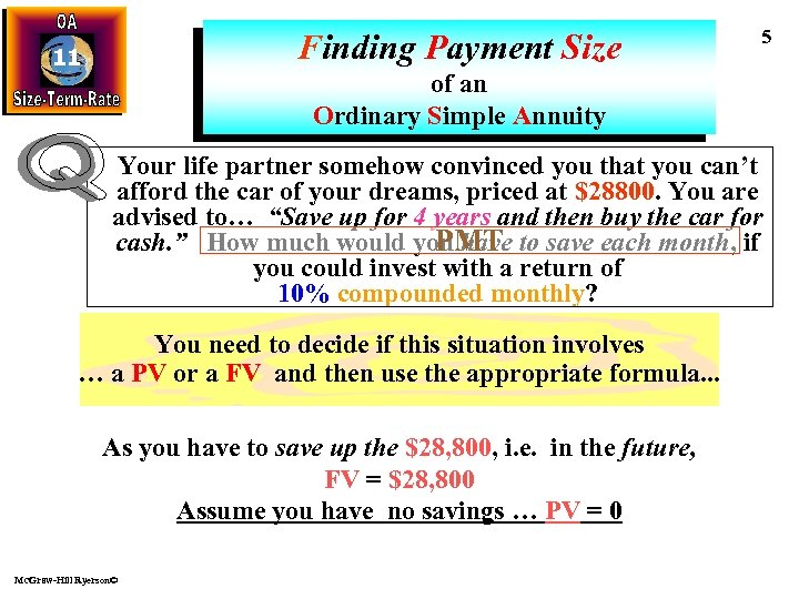 Finding Payment Size 11 5 of an Ordinary Simple Annuity Your life partner somehow