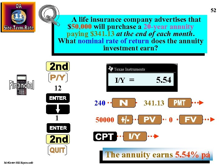 11 52 A life insurance company advertises that $50, 000 will purchase a 20