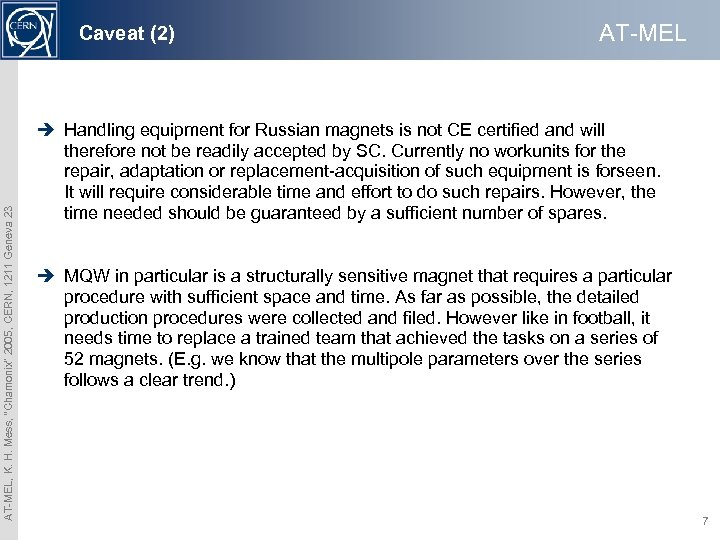 "AT-MEL, K. H. Mess, ""Chamonix"" 2005, CERN, 1211 Geneva 23 Caveat (2) AT-MEL è"