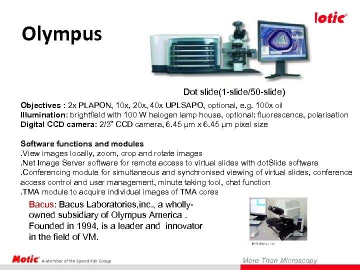 Olympus Dot slide(1 -slide/50 -slide) Objectives : 2 x PLAPON, 10 x, 20 x,