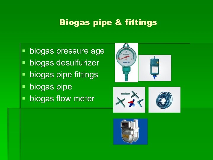 Biogas pipe & fittings § § § biogas pressure age biogas desulfurizer biogas pipe