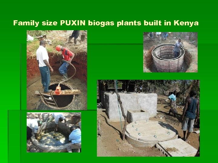 Family size PUXIN biogas plants built in Kenya