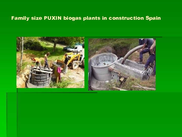 Family size PUXIN biogas plants in construction Spain