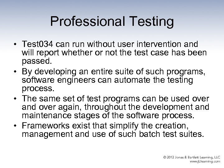 Professional Testing • Test 034 can run without user intervention and will report whether