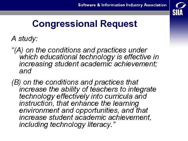 "Congressional Request A study: ""(A) on the conditions and practices under which educational technology"