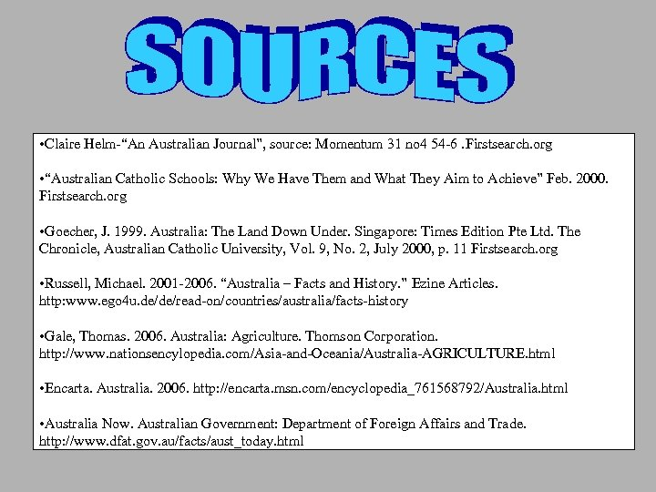 "• Claire Helm-""An Australian Journal"", source: Momentum 31 no 4 54 -6. Firstsearch."