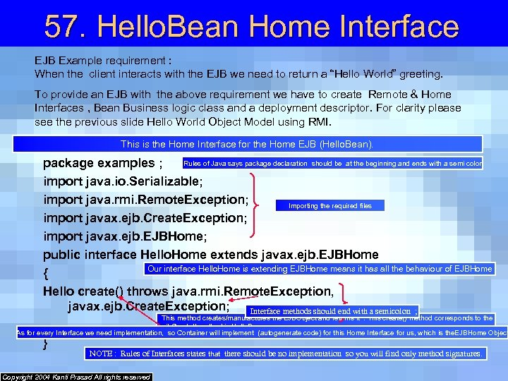 57. Hello. Bean Home Interface EJB Example requirement : When the client interacts with