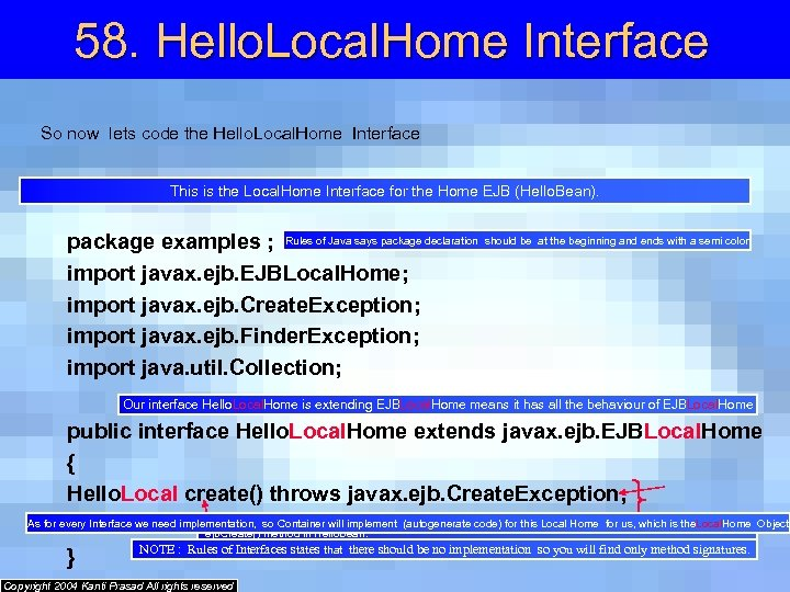 58. Hello. Local. Home Interface So now lets code the Hello. Local. Home Interface