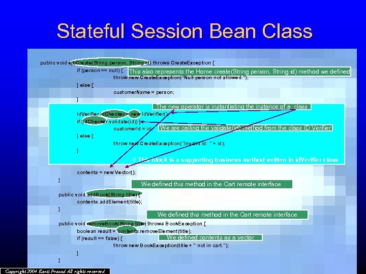 Stateful Session Bean Class public void ejb. Create(String person, String id) throws Create. Exception