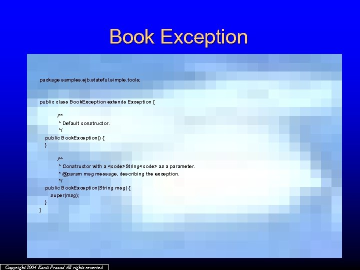 Book Exception package samples. ejb. stateful. simple. tools; public class Book. Exception extends Exception