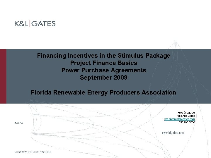 Financing Incentives in the Stimulus Package Project Finance Basics Power Purchase Agreements September 2009