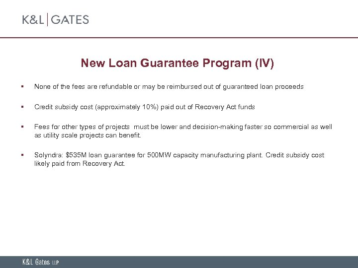 New Loan Guarantee Program (IV) § None of the fees are refundable or may