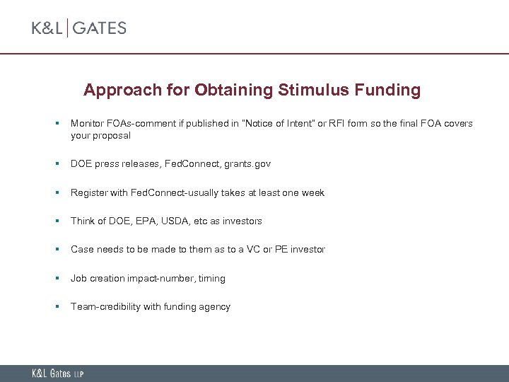 """Approach for Obtaining Stimulus Funding § Monitor FOAs-comment if published in """"Notice of Intent"""""""