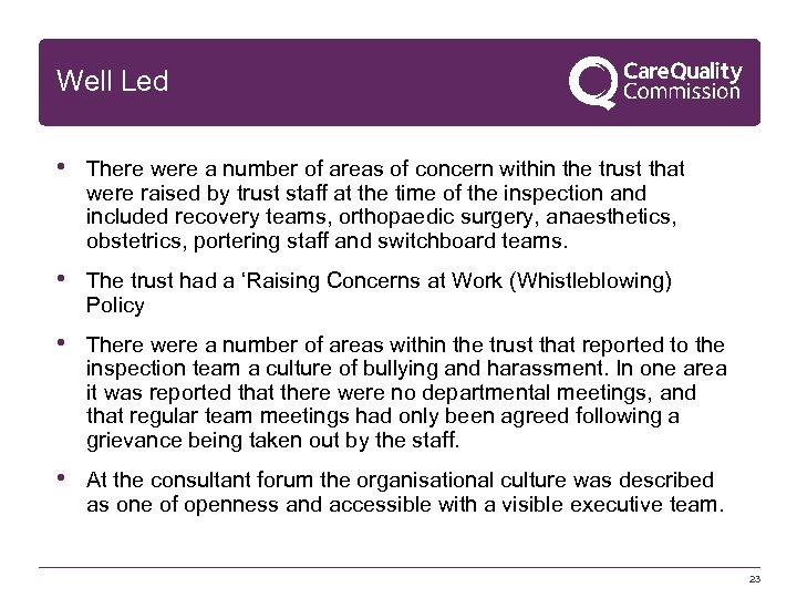 Well Led • There were a number of areas of concern within the trust