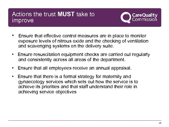 Actions the trust MUST take to improve • Ensure that effective control measures are