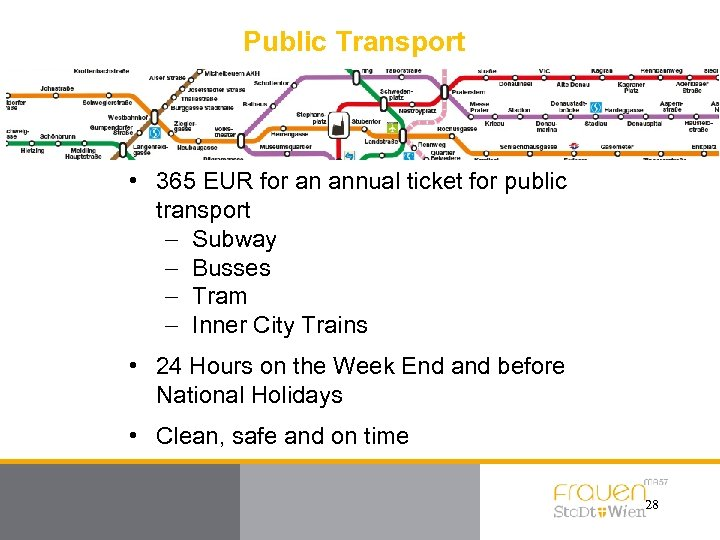 Public Transport • 365 EUR for an annual ticket for public transport - Subway
