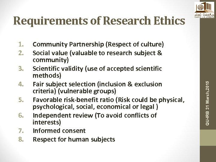 1. 2. 3. 4. 5. 6. 7. 8. Community Partnership (Respect of culture) Social