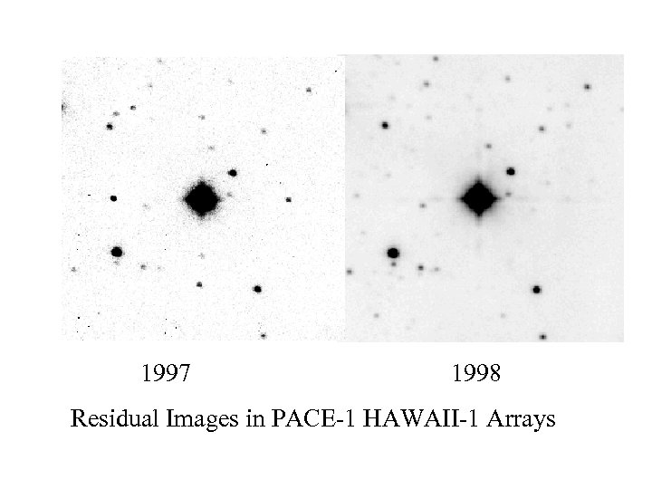 1997 1998 Residual Images in PACE-1 HAWAII-1 Arrays