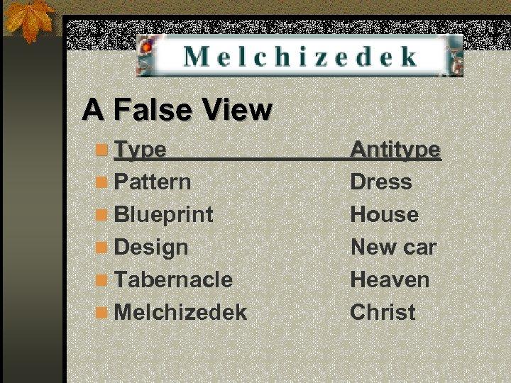 A False View n Type n Pattern n Blueprint n Design n Tabernacle n