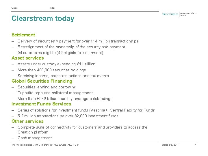 Client: Title: Clearstream today Settlement ‒ Delivery of securities v payment for over 114