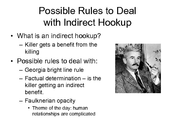 Possible Rules to Deal with Indirect Hookup • What is an indirect hookup? –