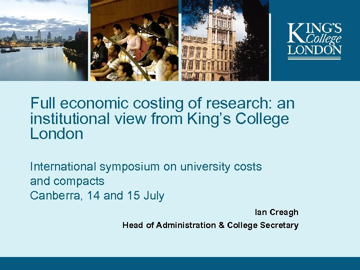 Full economic costing of research: an institutional view from King's College London International symposium