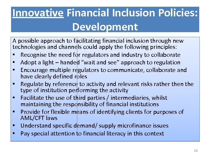 Innovative Financial Inclusion Policies: Development A possible approach to facilitating financial inclusion through new