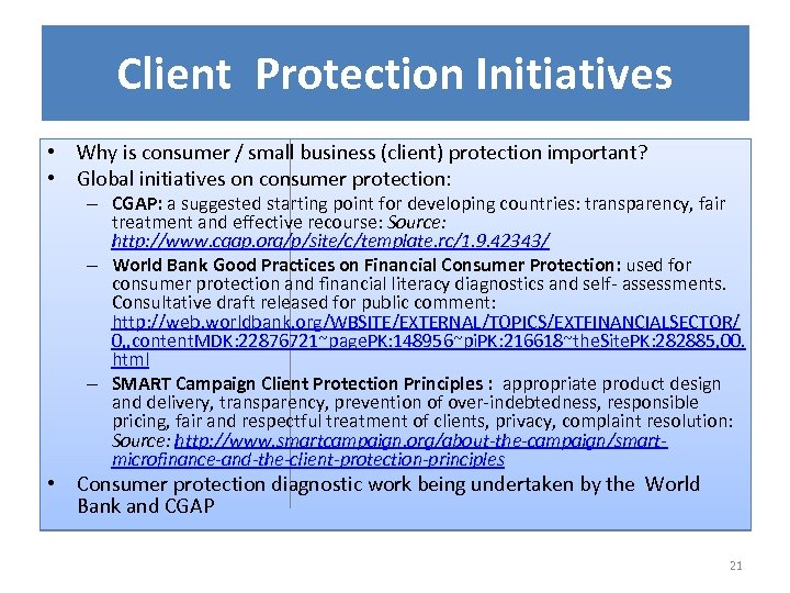 Client Protection Initiatives • Why is consumer / small business (client) protection important? •