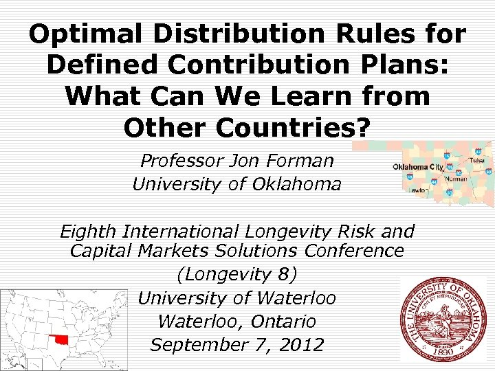 Optimal Distribution Rules for Defined Contribution Plans: What Can We Learn from Other Countries?
