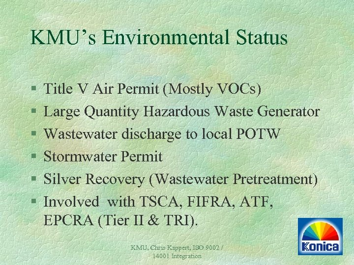 KMU's Environmental Status § § § Title V Air Permit (Mostly VOCs) Large Quantity