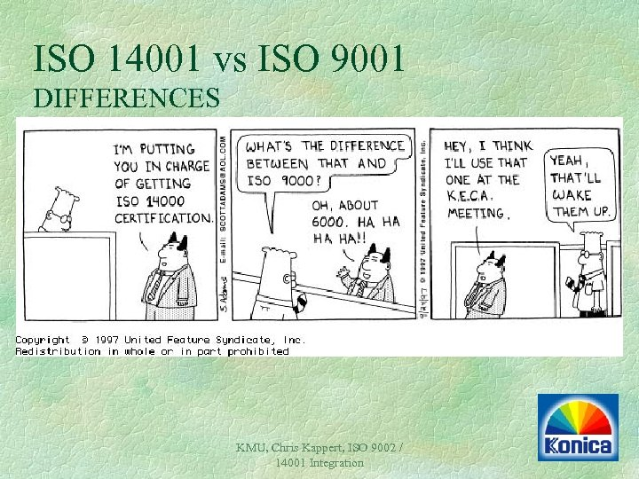 ISO 14001 vs ISO 9001 DIFFERENCES KMU, Chris Kappert, ISO 9002 / 14001 Integration