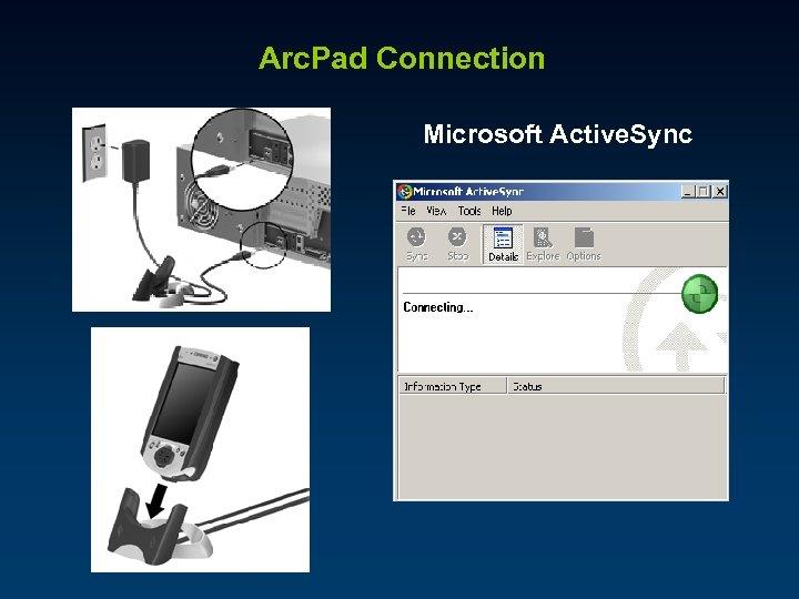 Arc. Pad Connection Microsoft Active. Sync