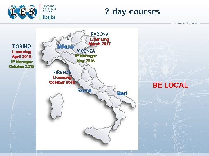 2 day courses PADOVA TORINO Licensing March 2017 Milano Licensing April 2015 IP Manager