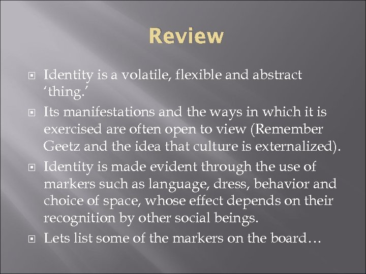 Review Identity is a volatile, flexible and abstract 'thing. ' Its manifestations and the