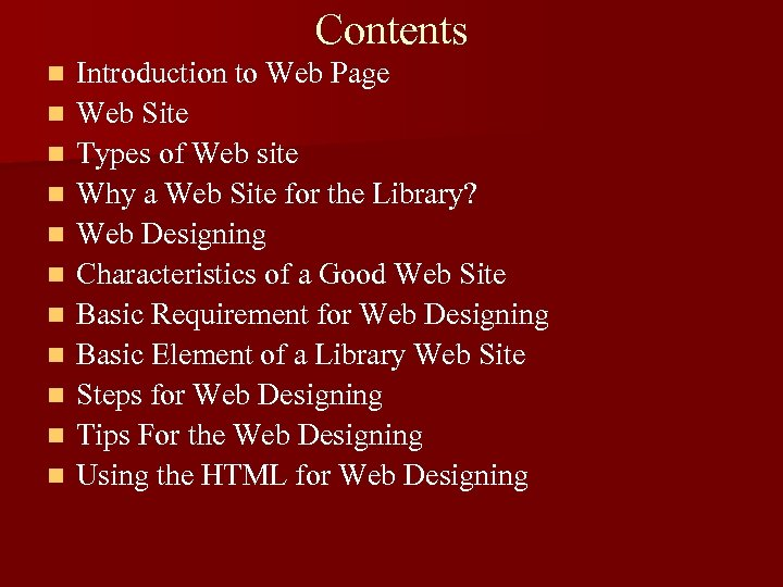 Contents n n n Introduction to Web Page Web Site Types of Web site