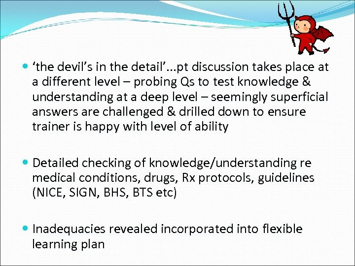 'the devil's in the detail'. . . pt discussion takes place at a
