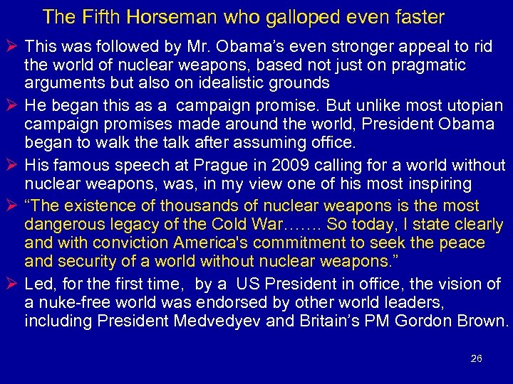 The Fifth Horseman who galloped even faster Ø This was followed by Mr. Obama's